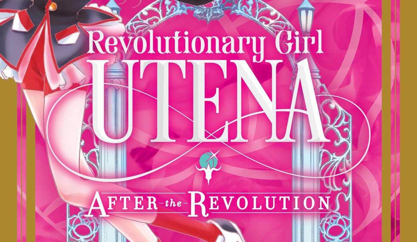 VIZ Media Set to Release Revolutionary Girl Utena: After the Revolution in October