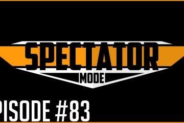 Spectator Mode Podcast YouTube Thumbnail 83