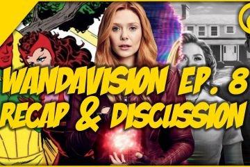 WandaVision Episode 8 Recap And Discussion