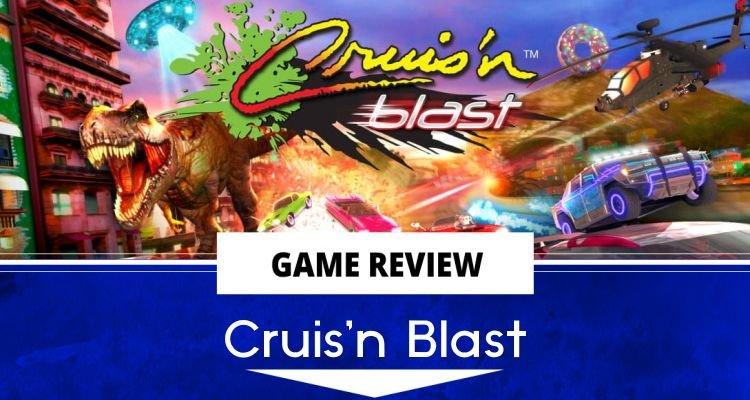 Cruis'n Blast review header